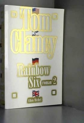 RAINBOW SIX. Tome 2