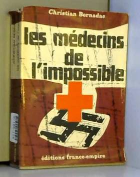 Les Médecins de l' impossible.