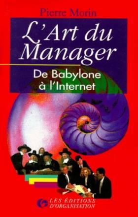 L'Art du Manager : De...