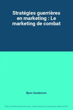 Stratégies guerrières en...