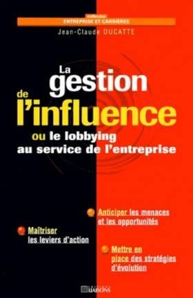 La gestion de l'influence...