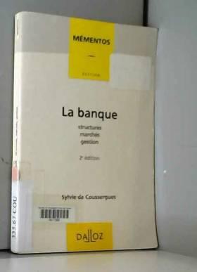 LA BANQUE. Structures,...