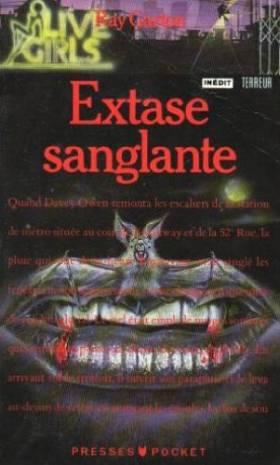 Extase sanglante