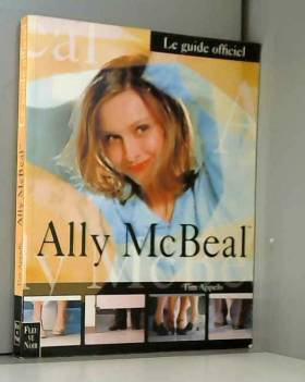 ALLY MACBEAL. Le guide...