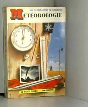 Météorologie (Le Petit guide)