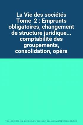 La Vie des sociétés Tome  2...