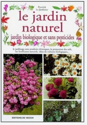 Le jardin naturel : Jardin...