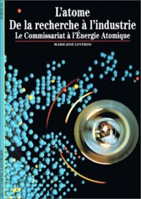 L'Atome : De la recherche à...