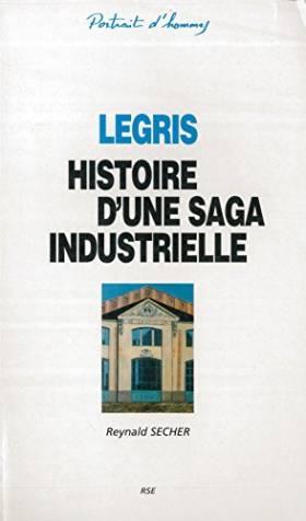 Legris - Histoire d'une...