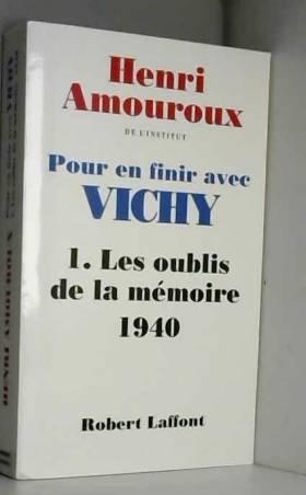 Pour en finir avec Vichy,...