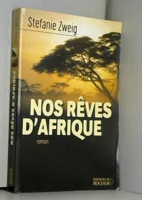 Nos rêves d'Afrique