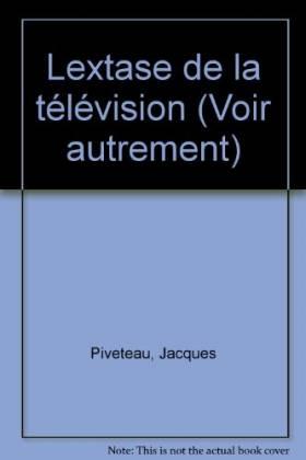 L'extase de la télévision