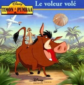 Timon et Pumbaa : le voleur...