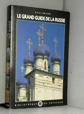 Le Grand Guide de la Russie...