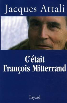 C'était François Mitterrand