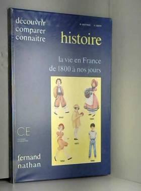 La vie en France de 1800 a...