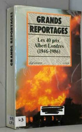 Grands reportages : Les...