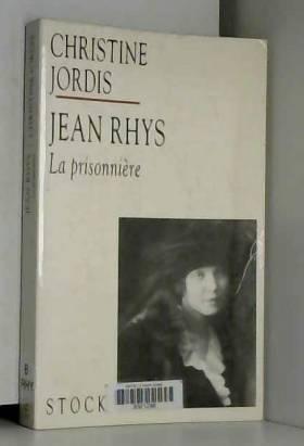 Jean Rhys : La prisonnière
