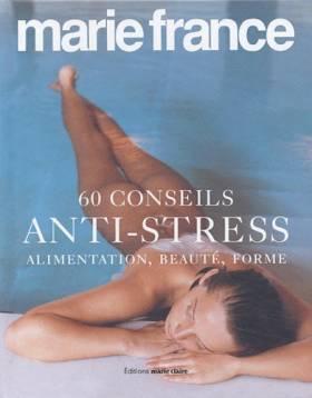 60 Conseils anti-stress :...