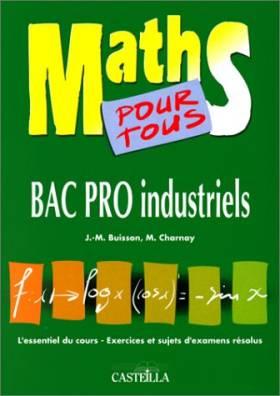 Maths pour tous Bac pro...