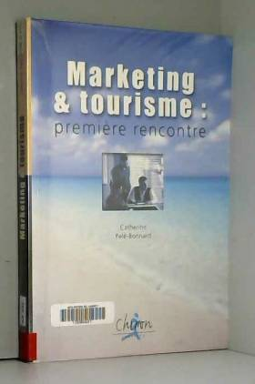 Marketing et tourisme :...