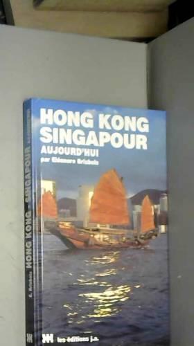 Hong Kong et Singapour...