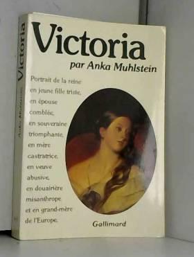 Victoria : Portrait de la...