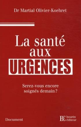 La santé aux urgences :...