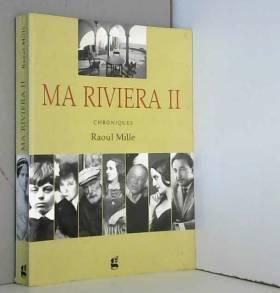 Ma Riviera II Chronique