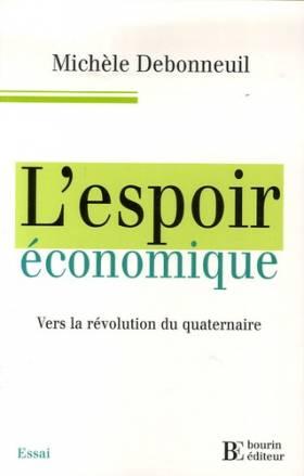 L'espoir économique : Vers...