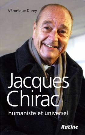 Jacques Chirac : Humaniste...