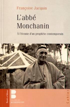 L'abbé Montchanin...
