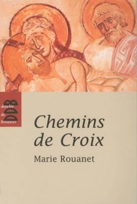 Chemins de Croix : Chemin...