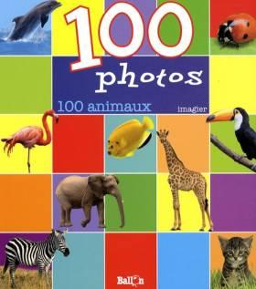 100 photos : 100 animaux