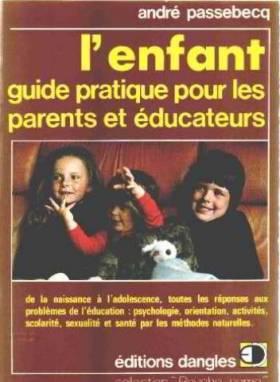 L'ENFANT. Guide pratique de...