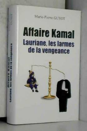 Affaire Kamal: Laurianne,...