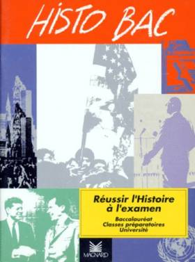 Histo bac : baccalauréat,...