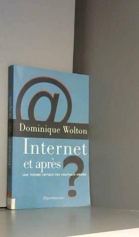 Internet et après?: Une...