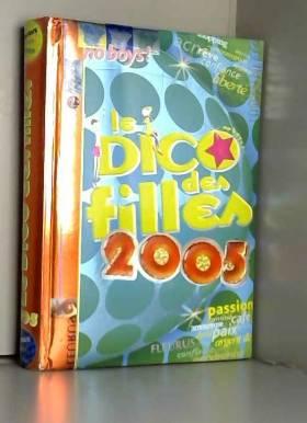 Le Dico des filles 2005