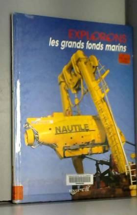 LES GRANDS FONDS MARINS