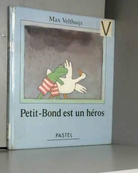 Petit-Bond est un héros