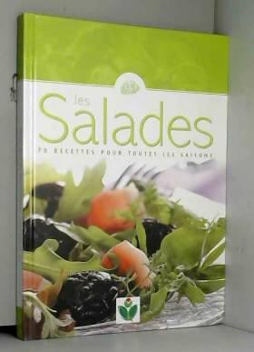 Les salades 70 recettes...