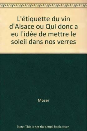 L'étiquette du vin d'Alsace...