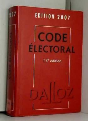 Code électoral : Edition 2007