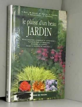 Le plaisir d'un beau jardin
