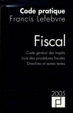 Code pratique Fiscal : Code...