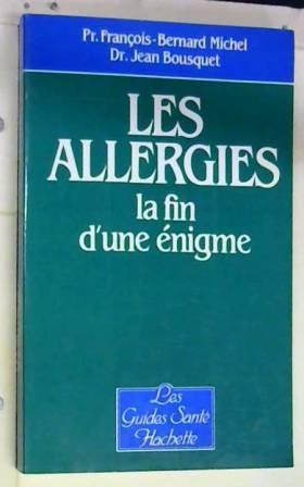 Les Allergies, la fin d'une...