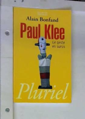 Paul Klee : Le geste en sursis