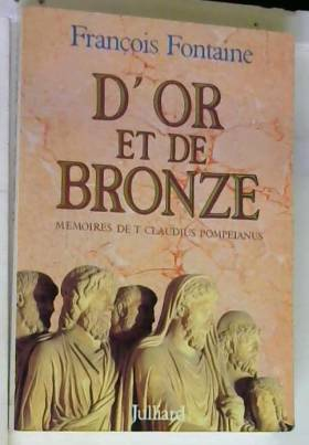 D'or et de bronze :...