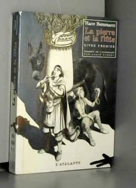 La Pierre et la flûte, livre 1